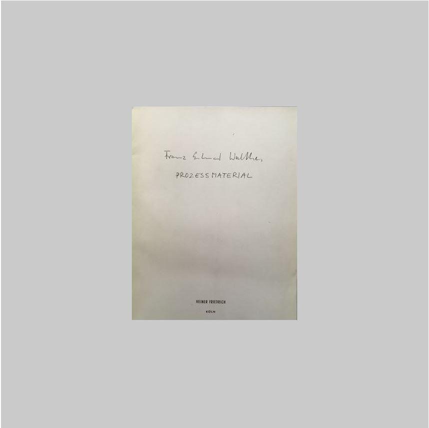 WALTHER, FRANZ ERHARD - - Franz Erhard Walther: Prozessmaterial. FINE COPY.