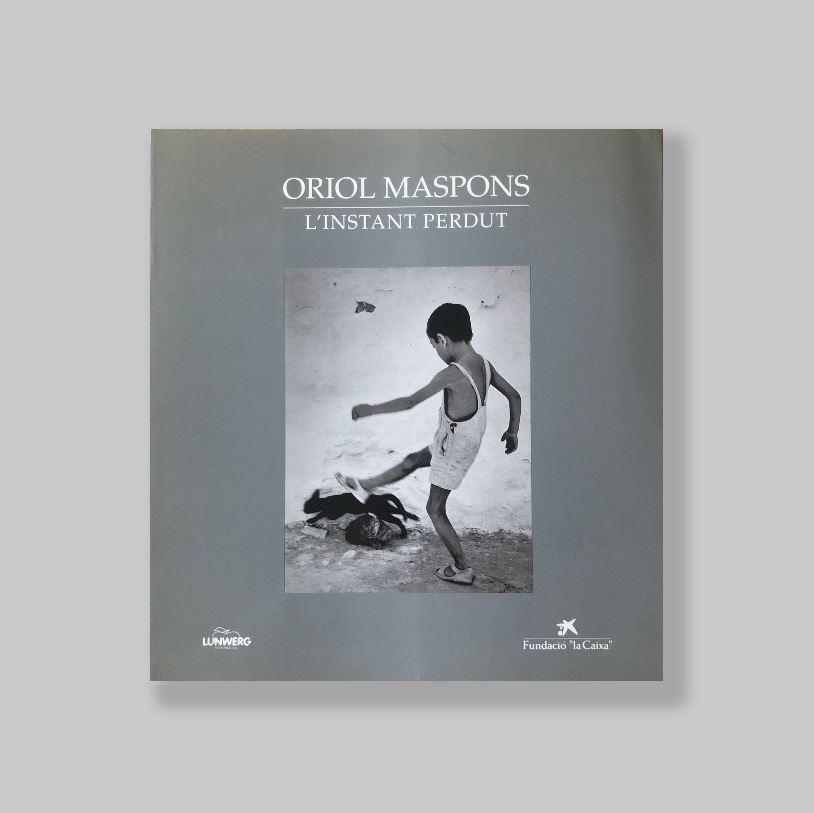 Oriol-Maspons-L-instant-perdut-VERY-FINE-COPY
