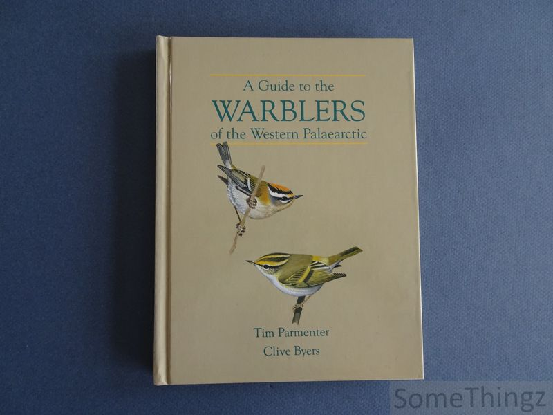 Parmenter, Tim; Byers, Clive - A guide to the warblers of the western Palaearctic.