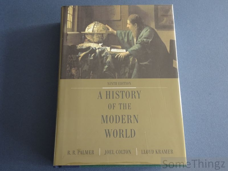 R.R. Palmer, Joel Colton and LLoyd Kramer. - A History of the Modern World.