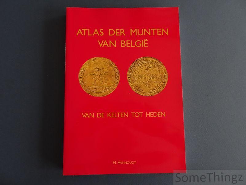 Vanhoudt Hugo - Atlas der munten van België van de Kelten tot heden.