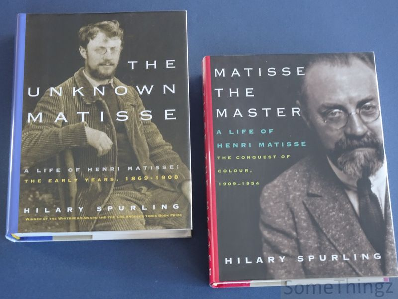 Hilary Spurling. - A life of Henri Matisse. Vol. 1: The unknown Matisse. The early years, 1869-1908. Vol. 2: Matisse the master. The conquest of colour, 1909-1954.