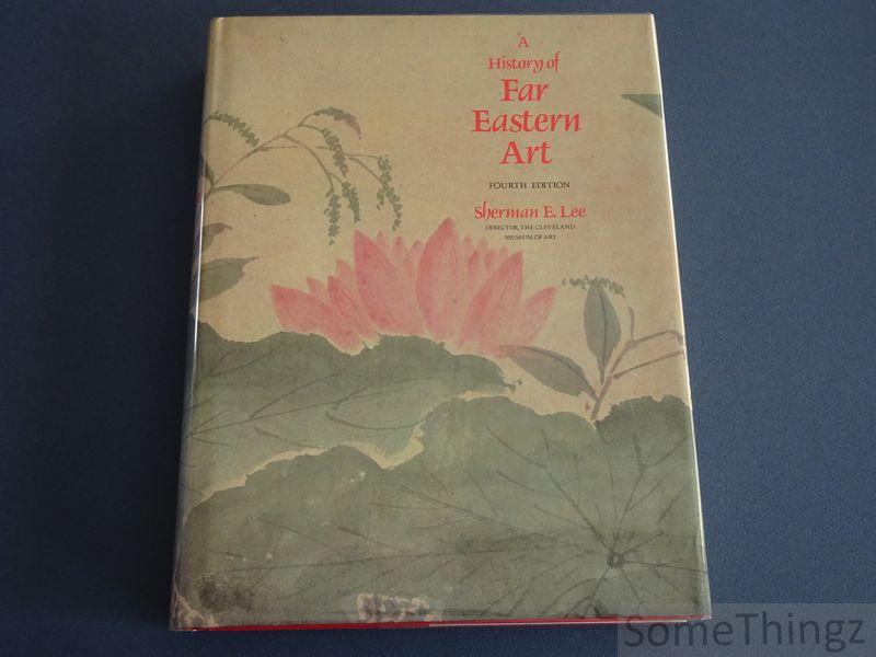 A history of Far Eastern Art.