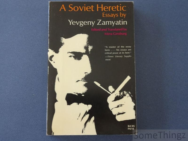 A Soviet heretic: essays by...